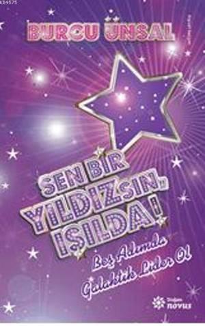 Sen Bir Yıldızsın Işılda!