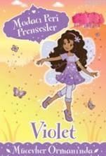 Modacı Peri Prensesler - Violet Mücevher Ormanı'nda