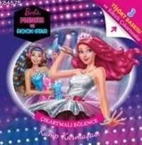 Barbie Prenses Ve Rock Star Kamp Karmaşası - Çıkartmalı Eğlence