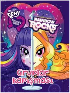 Gruplar Kapışması; Eq Girls - Rainbow Rocks - Little Ponny