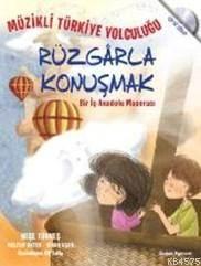 Rüzgarla Konuşmak; Müzikli Türkiye Yolculuğu (Cd'li)