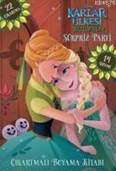 Disney Karlar Ülkesi - Süpriz Parti; Dövmeli Ve Çıkartmalı Boyama Kitabı