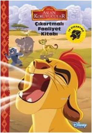 Disney Aslan Koruyucular - Çıkartmalı Faaliyet Kitabı