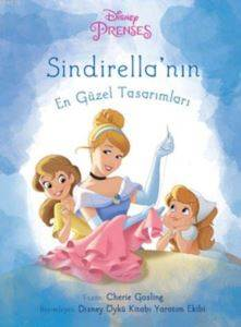Disney Prenses - Sindirella'nın En Güzel Tasarımları