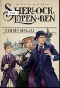 Sherlock Lupen Ve Ben – Nehrin Sırları