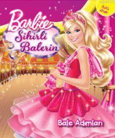Barbie Sihirli Balerin - Bale Adımları