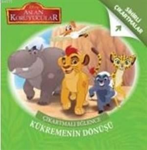 Disney Aslan Koruyucular Kükremenin Dönüşü; Çıkartmalı Eğlence