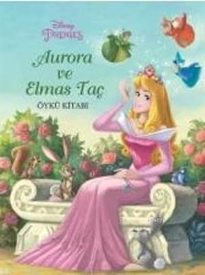 Auroro Ve Elmas Taç; Öykü Kitabı
