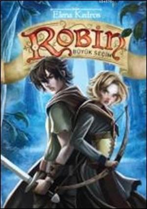 Robin 2; Büyük Seçim
