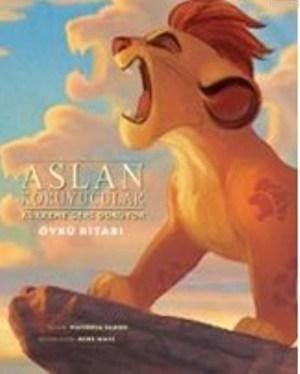 Aslan Koruyucular Kükreme Geri Dönüyor; Öykü Kitabı