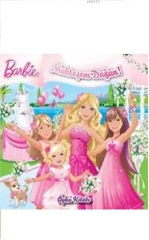 Barbie Muhteşem Düğün; Öykü Kitabı