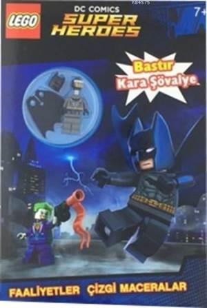 Lego DC Comics Super Heroes - Bastır Kara Şövalye; (Yaş +6)