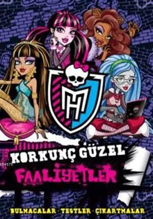 Monster High Korkunç Güzel Faaliyetler (+6 Yaş)