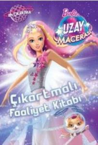 Barbie Uzay Macerası Çıkartmalı Faaliyet Kitabı; 24 Çıkartma