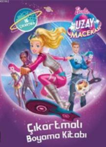 Barbie Uzay Macerası Çıkartmalı Boyama Kitabı; 15 Çıkartma