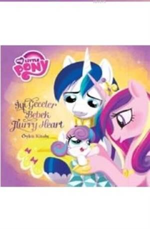 My Little Pony - İyi Geceler Bebek Furry Heart; Öykü Kitabı