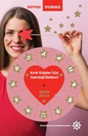 Kırık Kalpler İçin Astroloji Rehberi