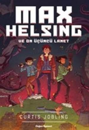 Max Helsing; Ve On Üçüncü Lanet