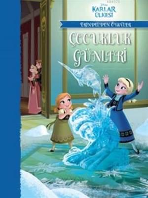 Disney Karlar Ülkesi Çocukluk Günleri - Erindelden Öyküler