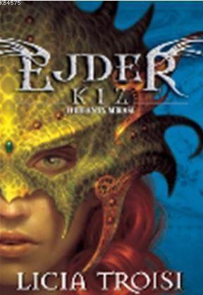 Ejder Kız 1. Kitap Thuban'In Mirası Sc