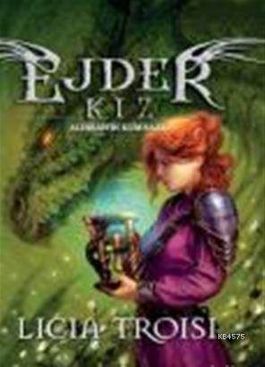 Ejder Kız 3. Kitap: Aldıbah'In Kum Saati Sc