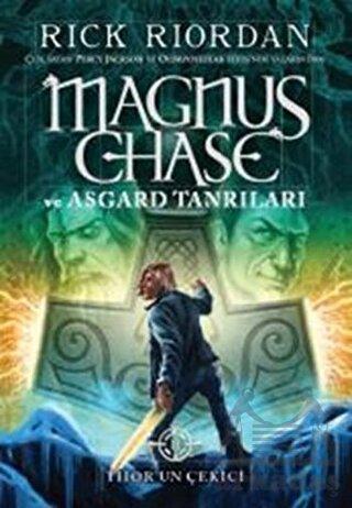 Magnus Chase Ve Asgard Tanrıları –Thor'Un Çekici