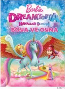 Barbie Dreamtopia Hayaller Ülkesi Boya Ve Oyna