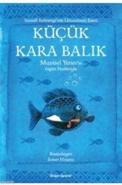 Küçük Kara Balık Ş ...