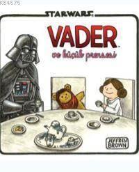 Starwars Vader ve Küçük Prensesi
