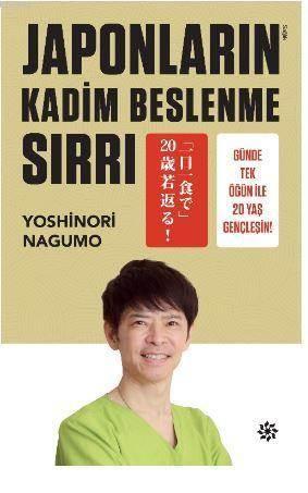 Japonların Kadim <br/>Beslenme Sırr ...