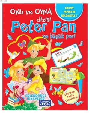 Oku Ve Oyna - Peter Pan Ve Küçük Peri
