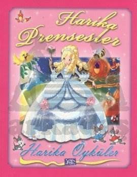 Harika Öyküler Harika Prensesler