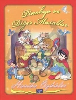 Harika Öyküler Pinokyo ve Diğer Masallar