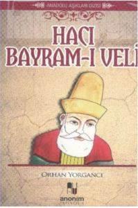 Anadolu Aşıkları Dizisi Hacı Bayramı Veli