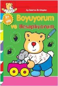 Ayı Bobinin İlk Kitapları Boyuyorum ve Hesaplıyorum