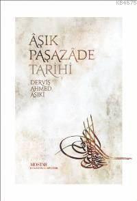 Aşık Paşazade Tarihi