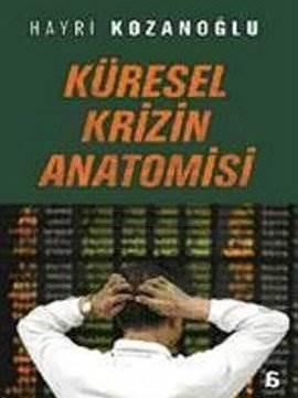 Küresel Krizin Anatomisi