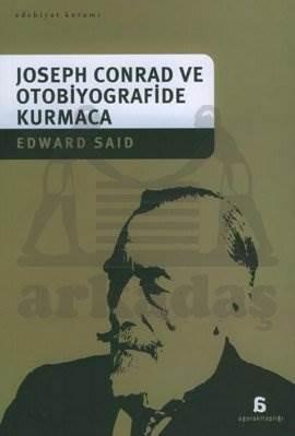Joseph Conrad ve Otobiyografide Kurmaca