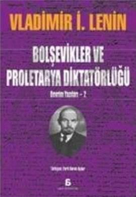 Bolşevikler ve Proleterya Diktatörlüğü