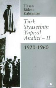 Türk Siyasetinin Yapısal Analizi - II