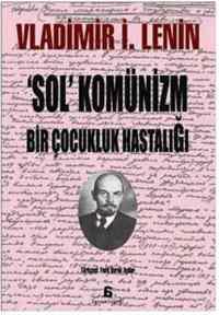 'Sol' Komünizm, Bir Çocukluk Hastalığı
