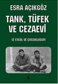 Tank,Tüfek ve Cezaevi