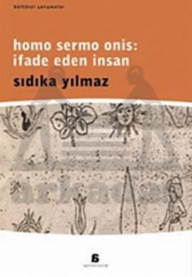Homo Sermo Onis: İfade Eden İnsan