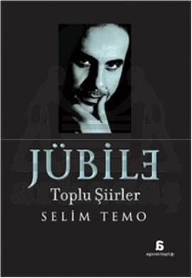 Jübile: Toplu Şiirler