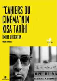 ''Cahiers Du Cinéma''nın Kısa Tarihi