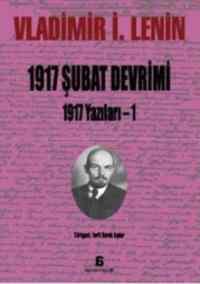 1917 Şubat Devrimi 1917 Yazılar – 1