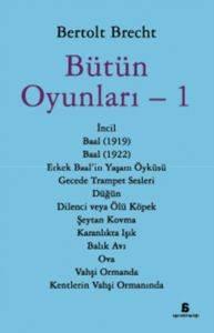 Bertolt Brecht - Bütün Oyunları - 1