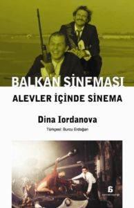 Balkan Sineması - Alevler İçinde Sinema