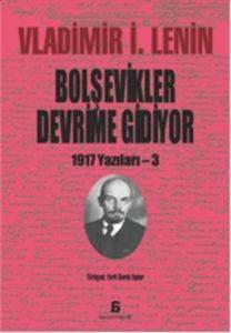 Bolşevikler Devrime Gidiyor