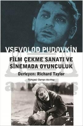 Film Çekme Sanatı ve Sinemada Oyunculuk